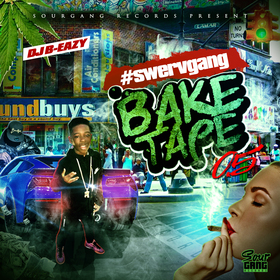 Swerv- #SwervGangBakeTape 0.5 DJ B Eazy front cover