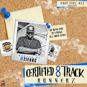 Certifed Track Runnerz 8 Hosted By Zie Dj Tony Pot front cover