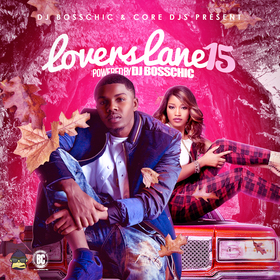 Lovers Lane 15 DJ Boss Chic front cover