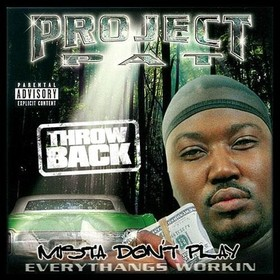 Mista Don't Play Project Pat front cover