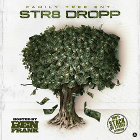 Str8 Dropp Family Tree Ent front cover