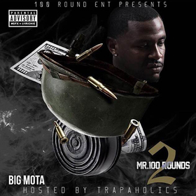 Mr. 100 Rounds 2 Big Mota front cover