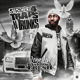 Strictly 4 The Traps N Trunks (Long Live Bankroll Fresh Edition) Traps-N-Trunks front cover