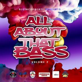 All About That Bass Volume 2 #EDM DJ Cinco P Beatz front cover