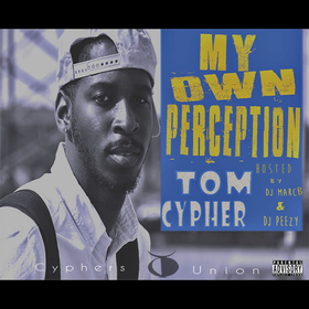 My Own Perception Tom Cypher  front cover