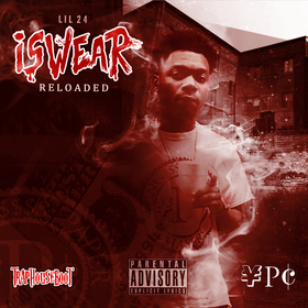 I Swear: Reloaded Lil 24 front cover