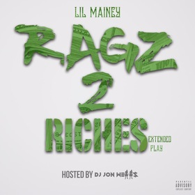 Ragz 2 Riches Lil Mainey front cover