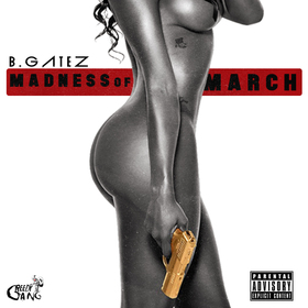 B. Gatez x Madness of March Tay Keith front cover
