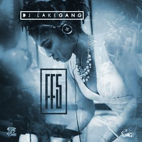 1st & 15th: Vol 5 DJ LakeGang front cover