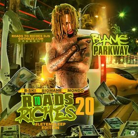 Roads To Riches 20 #LetEmSleepEdition Blame Parkway front cover