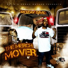 The Merch Mover Rozay 5ive front cover