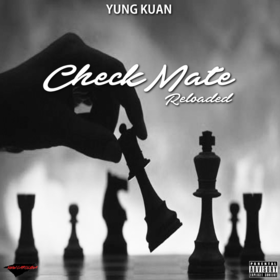 Yung Kuan- CheckMate Reloaded DJ B Eazy front cover