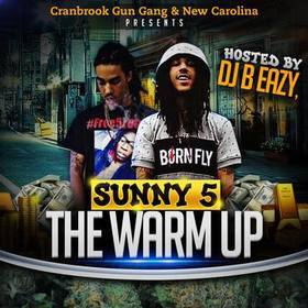 Sunny 5- The Warm Up DJ B Eazy front cover