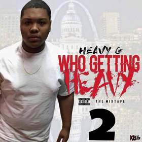 Who Getting Heavy 2 ? Heavy G front cover