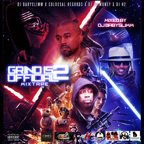 Grind Is Official 2 Hosted By DJ BabySlimm X DJ JB Money & DJ H2 Colossal Music Group front cover