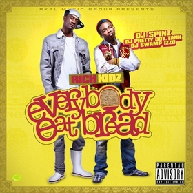 Everybody Eat Bread Rich Kidz front cover