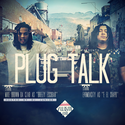 DJ Junior - Mike Brown Da Czar & E4rmdacity - Plug Talk DJ Junior front cover