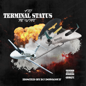 FTU - Terminal Status [Hosted by DJ DonoSouf] FTU (Flighturnup) front cover