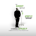 The #GhostWave #TBT17 (The Brutal Truth 17) Styles P front cover
