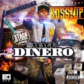 Boss Up Swagg Dinero front cover