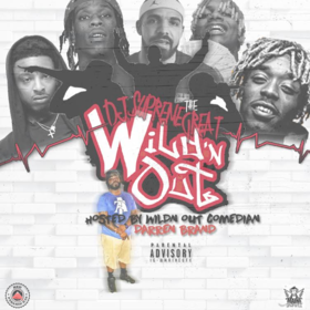 Wild'n Out (Hosted by Darren Brand) DJ Supreme The Great front cover
