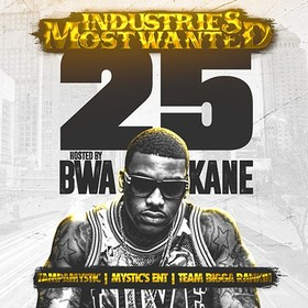 Industries Most Wanted 25 (Hosted By BWA Kane) Tampa Mystic front cover