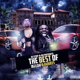 The Best of Dej Loaf & Jacquees DJ Stop N Go front cover
