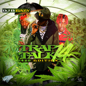 Trap Talk 14 DJ B Eazy front cover