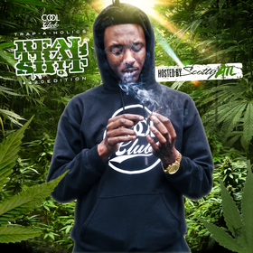 Real Trap Sh!t: 420 Edition (Hosted By Scotty ATL) Trap-A-Holics front cover