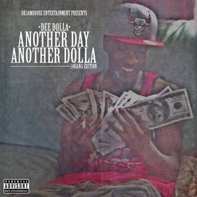 Dee Dolla- Another Day Another Dolla DJ B Eazy front cover