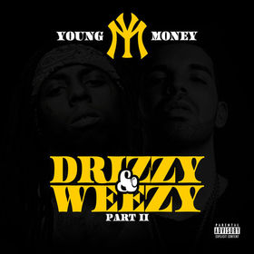 Drizzy & Weezy Pt. II #HipHopIsUs front cover