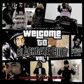 Welcome To Blackgate CIIIty DJ Yung Rel front cover