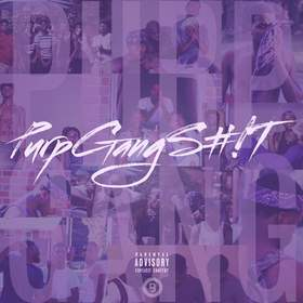Purp Gang Shit Purp Gang front cover
