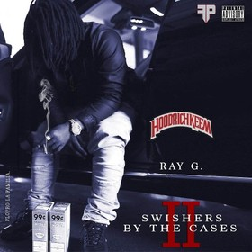Swisher By The Cases 2 Ray G front cover