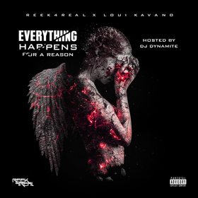 Everything Happens For A Reason Reek4Real front cover