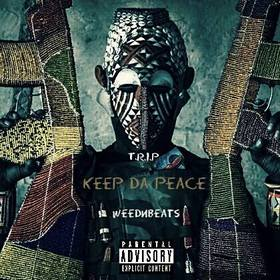 Keep Da Peace T.R.I.P front cover