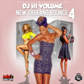 New Orleans Bounce 4 DJ Hi Volume front cover