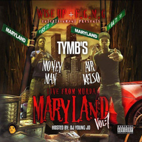 Live From Murda Maryland TYMB MoneyMan front cover
