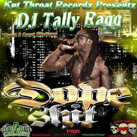 Dope Shyt DJ Tally Ragg front cover