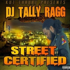 Street Certified DJ Tally Ragg front cover
