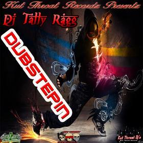 Dubsteppin DJ Tally Ragg front cover