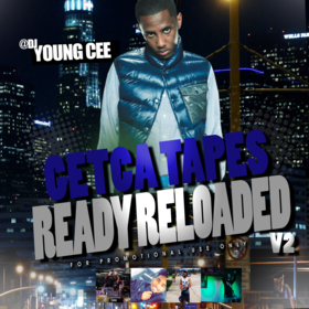 Dj young Cee- Getcha Tapes Ready Reloaded VOL 2 Dj Young Cee front cover