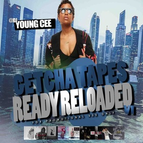 Dj young Cee- Getcha Tapes Ready Reloaded VOL 1 Dj Young Cee front cover