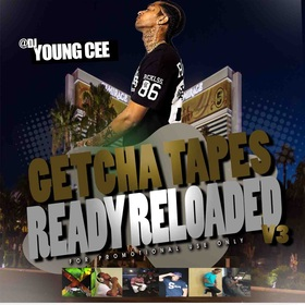 Dj young Cee- Getcha Tapes Ready Reloaded VOL 3 Dj Young Cee front cover