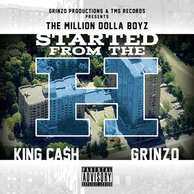 Started From The H King Ca$h & Grinzo front cover