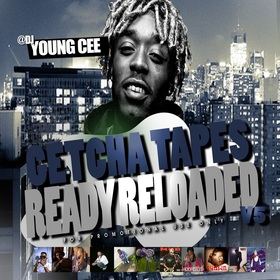 Dj young Cee- Getcha Tapes Ready Reloaded VOL 5 Dj Young Cee front cover