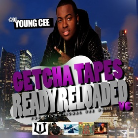 Dj young Cee- Getcha Tapes Ready Reloaded VOL 6 Dj Young Cee front cover