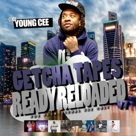 Dj young Cee- Getcha Tapes Ready Reloaded VOL 7 Dj Young Cee front cover