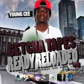 Dj young Cee- Getcha Tapes Ready Reloaded VOL 8 Dj Young Cee front cover