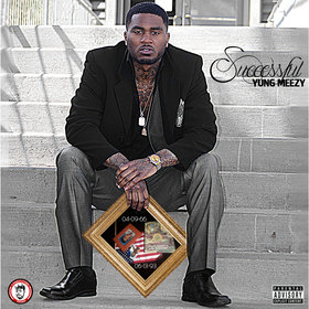 Successful Yung Meezy (ByrdMeezy) front cover